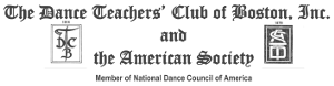 The Dance Teacher's Club of Boston, Inc. and The American Society